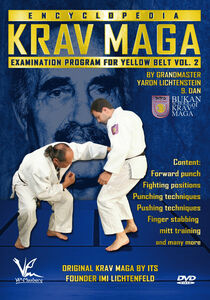 Krav Maga Encyclopedia Examination Program For Yellow Belt, Vol. 2