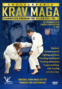 Krav Maga Encyclopedia Examination Program For Yellow Belt, Vol. 2