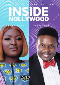 Inside Nollywood; Esther And Felix