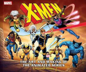 X-MEN THE ART AND MAKING OF THE ANIMATED SERIES