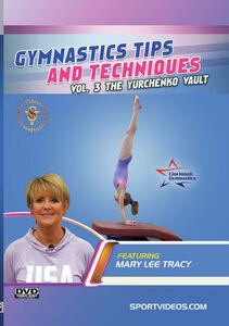 Gymnastics Tips And Techniques, Vol. 3 The Yurchenko Vault