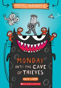 MONDAY INTO THE CAVE OF THIEVES