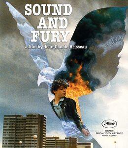 Sound and Fury (De Bruit Et De Fureur)