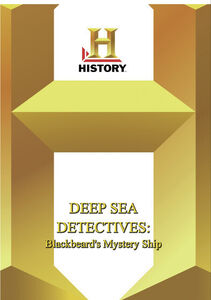 History - Deep Sea Detectives Blackbeard's Mystery Ship