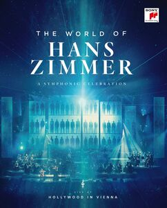 The World of Hans Zimmer: Live at Hollywood in Vienna