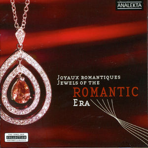 Jewels of the Romantic Era /  Various