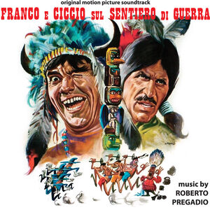 Franco E Ciccio Sul Sentiero Di Guerra (Paths of War) (Original Motion Picture Soundtrack)