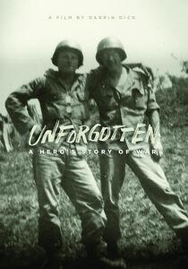 Unforgotten: Hero's Story Of War