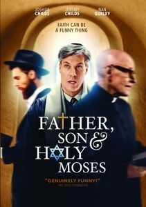 Father, Son And Holy Moses!