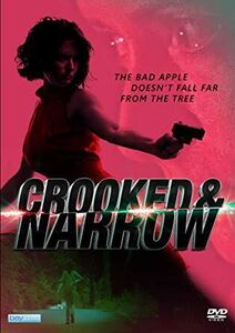 Crooked And Narrow