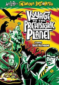 Mr Lobo's Cinema Insomnia: Voyage To The Prehistoric Planet