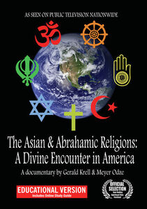 The Asian And Abrahamic Religions: A Divine Encounter In America -Educational Version
