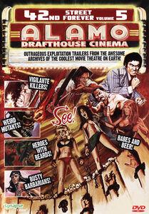 42nd Street Forever: Volume 5: Alamo Drafthouse Cinema