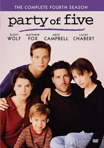 Party of Five: The Complete Fourth Season