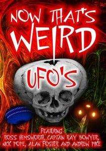 Now Thats Wierd UFOs?