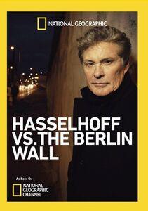 Hasselhoff Vs. the Berlin Wall