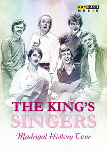 Madrigal History Tour - The King's Singers