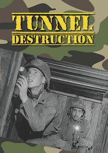 Tunnel Destruction