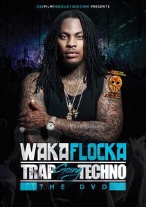 Waka Flocka Trap