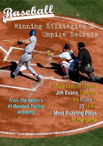 Baseball Willing Strategies & Umpire Secrets From nation's #1 BaseballTraining Academy