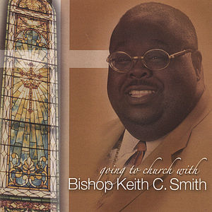 Going To Church With Bishop Smith