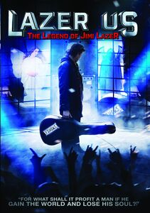 Lazer Us: The Legend Of Jimi Lazer