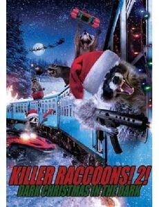 Killer Raccoons