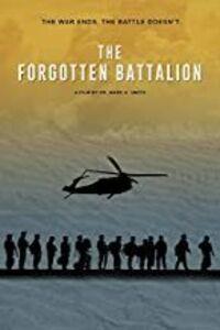 The Forgotten Battalion