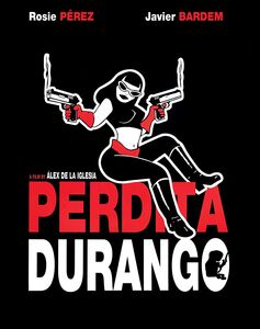Perdita Durango (aka Dance With the Devil)
