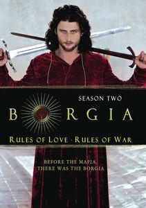 Borgia: Season Two: Rules of Love, Rules of War