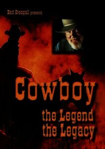 Cowboy: The Legend, The Legacy