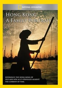 Hong Kong: A Family Portrait