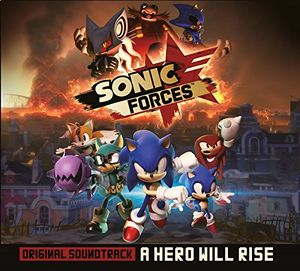 Sonic Forces - A Hero Will Rise (Original Soundtrack)
