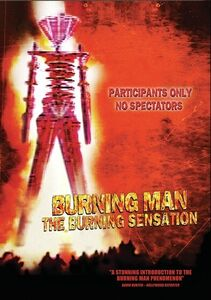 Burning Man: The Burning Sensation