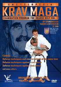 Krav Maga Encyclopedia Examination Program For Orange Belt, Vol. 1