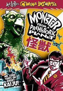 Mr. Lobo's Cinema Insomnia: Monster From Prehistoric Planet