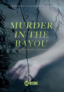 Murder in the Bayou: Season 1