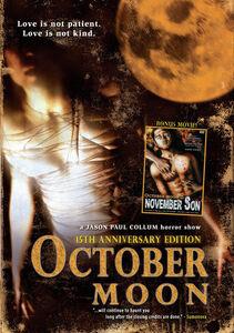 October Moon, October Moon 2: November Son 15th Anniversary