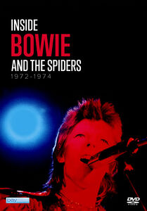 David Bowie: Inside Bowie & The Spiders 1972-74