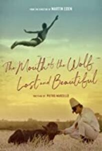 The Mouth Of The Wolf & Lost & Beautiful
