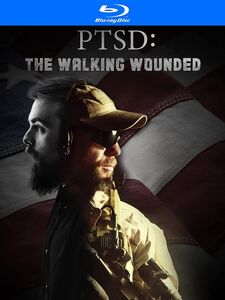 PTSD: The Walking Wounded