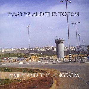 Exile & the Kingdom