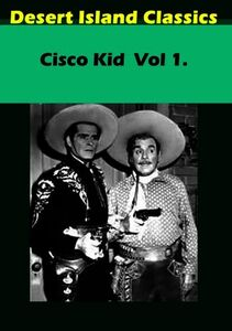 Cisco Kid: Volume 1