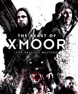 The Beast of Xmoor (AKA X Moor)