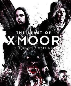 The Beast of Xmoor (AKA X Moor)