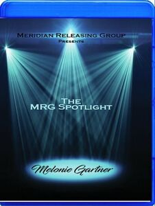 The Mrg Spotlight Collection: Melonie Gartner