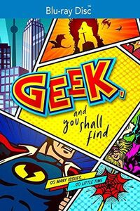 Geek And You Shall Find