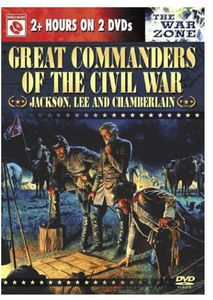 The War Zone: Great Commanders of the Civil War
