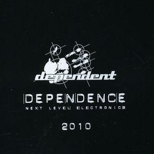 Dependence 2010 /  Various