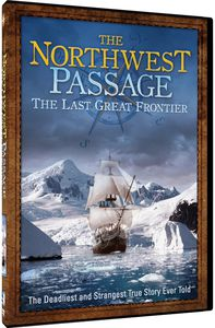 The Northwest Passage: The Last Great Frontier